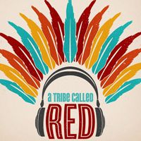 Buy your A Tribe Called Red tickets
