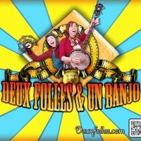 Billet Deux folles et un banjo