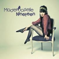 Buy your Mademoiselle Nineteen tickets