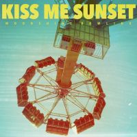 Buy your Kiss Me Sunset tickets