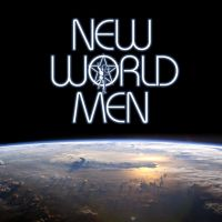 Buy your NEW WORLD MEN tickets