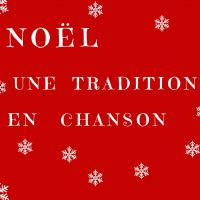 Buy your Noël, une tradition en chanson tickets