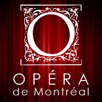 Buy your Opéra de Montréal tickets