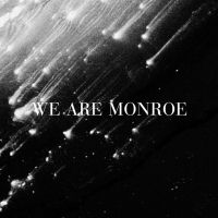 Buy your We Are Monroe tickets